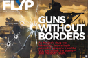 "Flyp: ""Guns Without Borders"""
